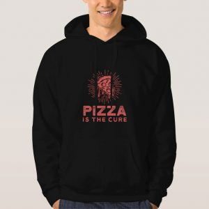 Pizza-Is-The-Cure-Hoodie-Unisex-Adult-Size-S-3XL